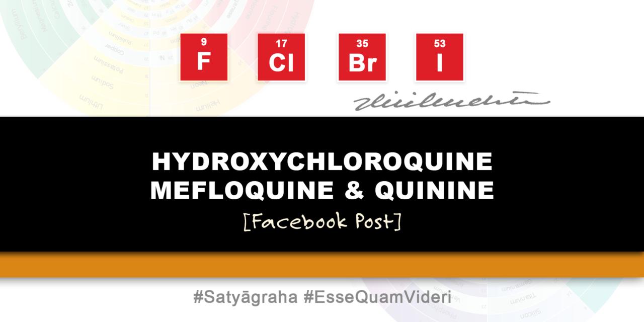 Halogens | Quinine & Derivatives (HCQ, MFQ)