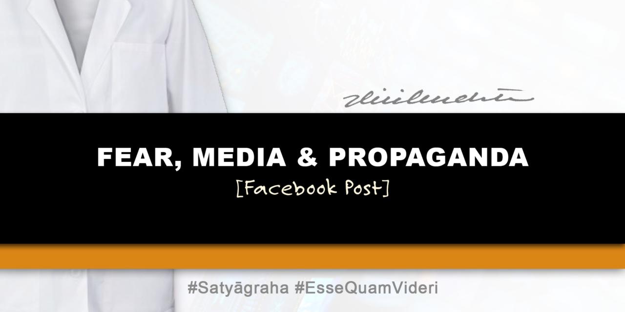 Fear, Media & Propaganda | April 6, 2020